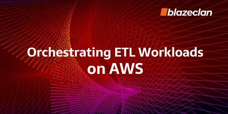 Orchestrating ETL workloads on AWS tickets