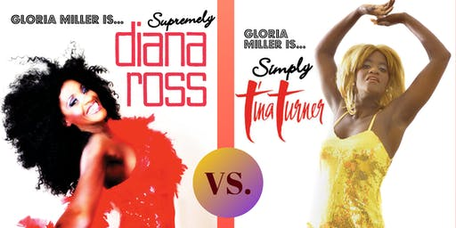 Valentine's Double Tribute Show - Diana Ross vs. Tina Turner by Gloria Miller