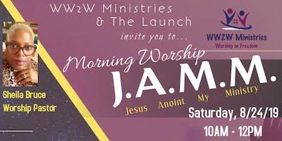 Morning Worship J.A.M.M.