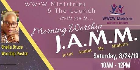 Morning Worship J.A.M.M. tickets