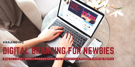 Digital Branding for Newbies with Poseek tickets