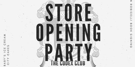 The codex club store opening tickets