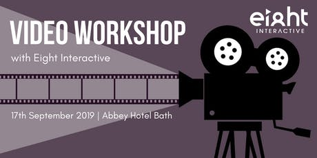 Video Workshop with Eight Interactive tickets