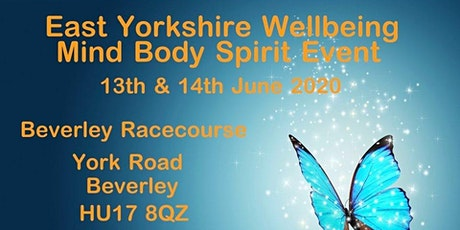 East Yorkshire Wellbeing Mind Body Spirit Event tickets