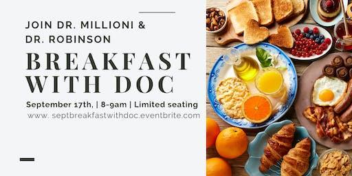 Breakfast with Docs: Drs. Robinson & Millioni