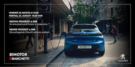 Anteprima Nuova Peugeot e-208  | Premiere Neuer Peugeot e-208 biglietti