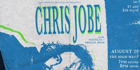 Chris Jobe w/ Notelle & Abigail Rose tickets