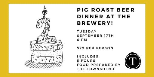 Widowmaker Brewing 2nd Anniversary Pig Roast Beer Dinner at the Brewery