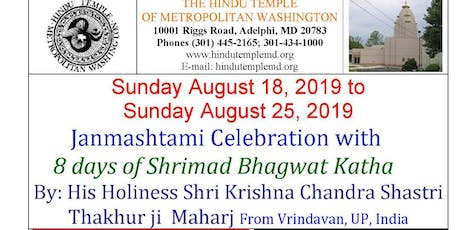 JANMASHTAMI CELEBRATIONS WITH  8 DAYS OF HRIMAD BHAGWAT KATHA tickets