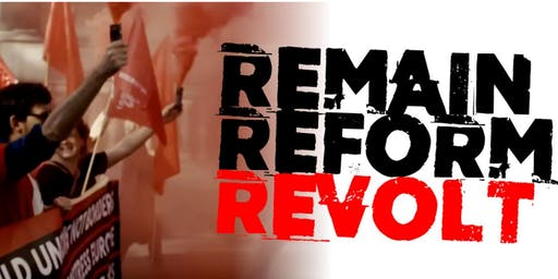 Remain Reform Revolt - Manchester