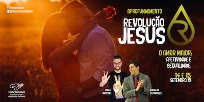 Aprofundamento Revolução Jesus - Amor Maior: Afetividade e Sexualidade