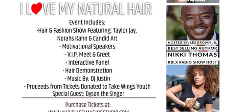 """I Love My Natural Hair!"" Fundraising Raising Event tickets"