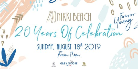 NIKKI BEACH KOH SAMUI: 20 YEARS OF CELEBRATION, AUGUST 18th, 2019 tickets