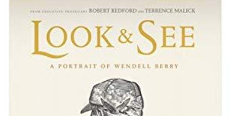 LOOK AND SEE: A Portrait of Wendell Berry tickets