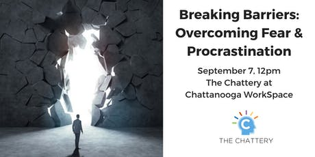 Breaking Barriers: Overcoming Fear & Procrastination tickets