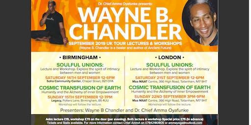 Wayne B. Chandler Tour Soulful Unions Birmingham Saturday 14th September