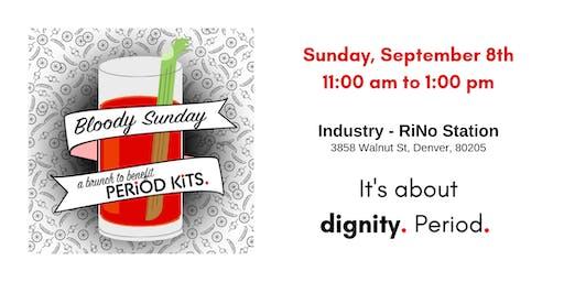Bloody Sunday Benefitting Period Kits