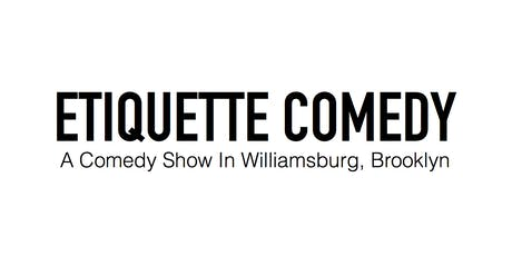 Etiquette Comedy tickets