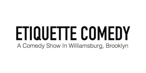 Etiquette Comedy