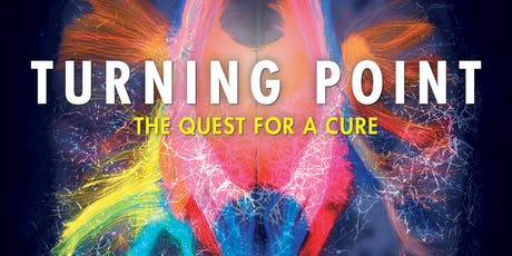 Turning Point, The Quest for a Cure -  Movie Screening tickets