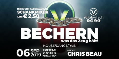 Bechern - was das Zeug hält presented by DJ Chris Beau Tickets