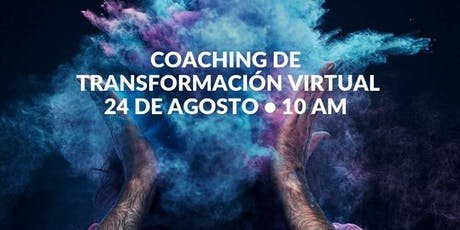 Coaching de Transformación VIRTUAL Agosto: Radiografía de Vida tickets