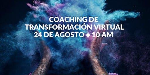 Coaching de Transformación VIRTUAL Agosto: Radiografía de Vida