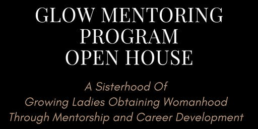 GLOW Mentoring Program Open House