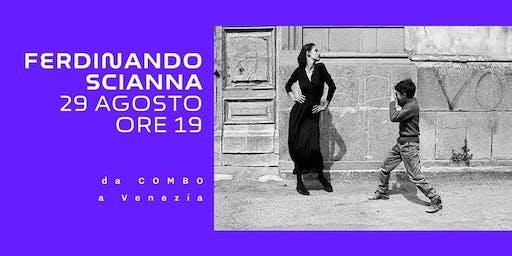 Incontro con Ferdinando Scianna a Venezia