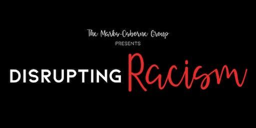 Disrupting RACISM - Durham