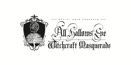 All Hallows' Eve Witchcraft Masquerade tickets