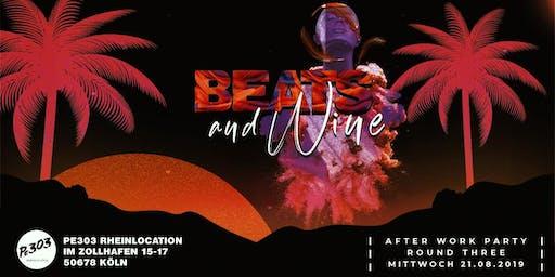 Beats & Wine – Round Three unserer AFTERWORK PARTY am Rheinauhafen