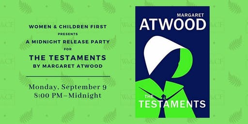 Midnight Release Party: THE TESTAMENTS by Margaret Atwood