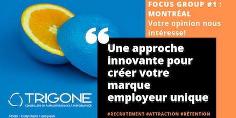 FOCUS GROUP RH #1 - Une solution innovante Marque Employeur - Montréal billets