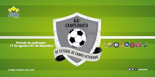 44º Campeonato de Futebol de Campo Veterano da Asbac