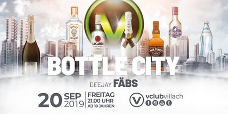 Bottle City presented by DJ FÄBS Tickets