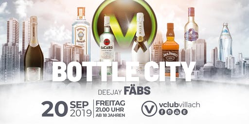 Bottle City presented by DJ FÄBS
