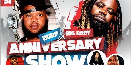 Burp & Big Baby Anniversary Show- (Charlotte NC) tickets
