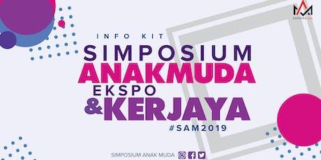 Simposium Anak Muda & Ekspo Kerjaya SAM2019 tickets