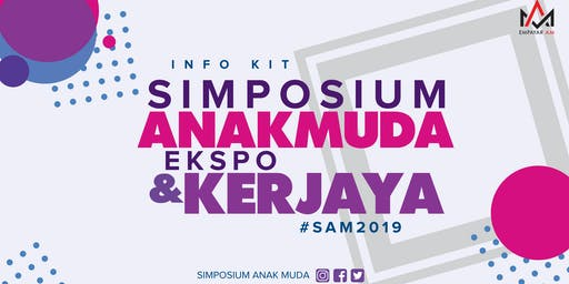 Simposium Anak Muda & Ekspo Kerjaya SAM2019