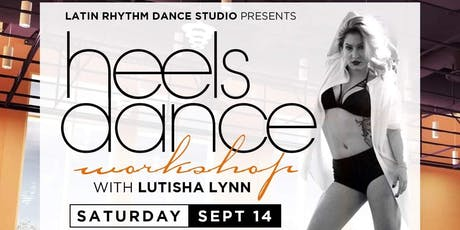 LRDS HEELS DANCE WORKSHOP tickets
