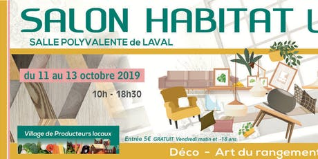 Salon de l'Habitat - Laval - 2019 billets