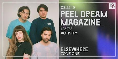 Peel Dream Magazine @ Elsewhere (Zone One) tickets