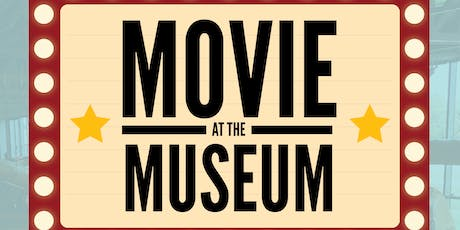 Movie at the Museum tickets