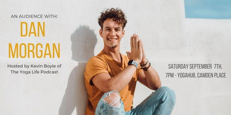The Yoga Life Podcast Live! An audience with Dan Morgan. tickets