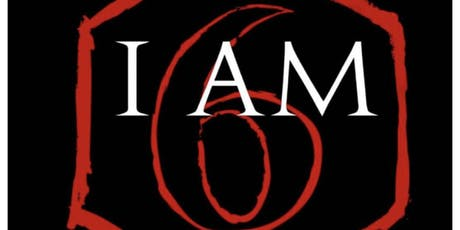 I AM 6 tickets