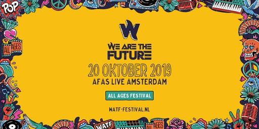 We Are The Future Festival 2019 | AFAS Live Amsterdam