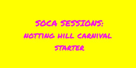 SOCA SESSIONS:  Dance Fitness Carnival Starter  tickets
