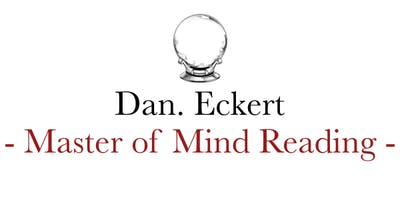 The Mental Mysteries of Dan Eckert, Master Mind Reader