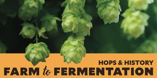 Hops & History: Farm to Fermentation